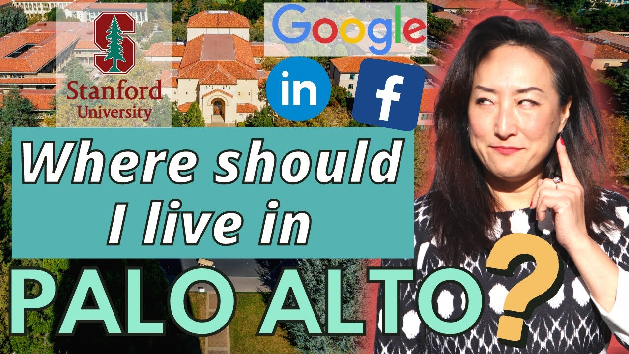 Palo Alto California Real Estate - Best 6 Neighborhoods to live in 2021