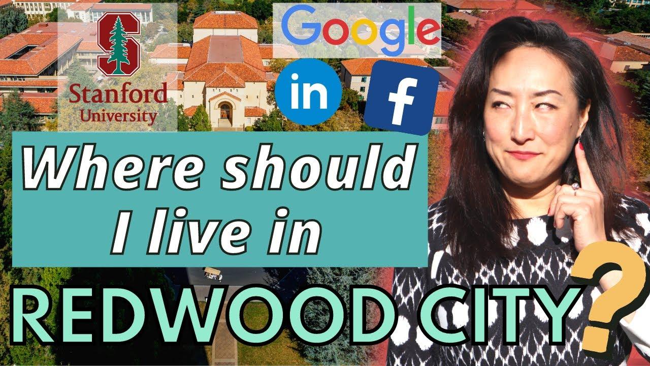 Living in Redwood City California: Top 7 Neighborhoods to Live in 2021