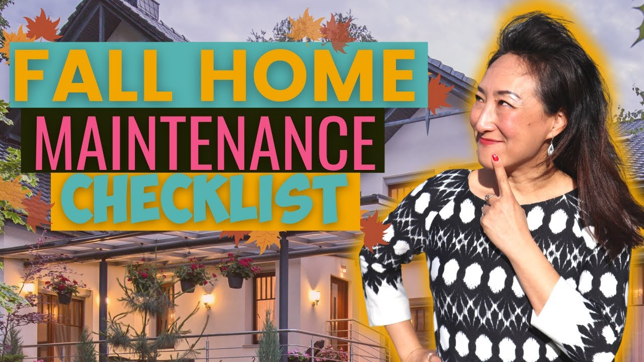 Fall Home Maintenance Checklist: Don't miss these tips!