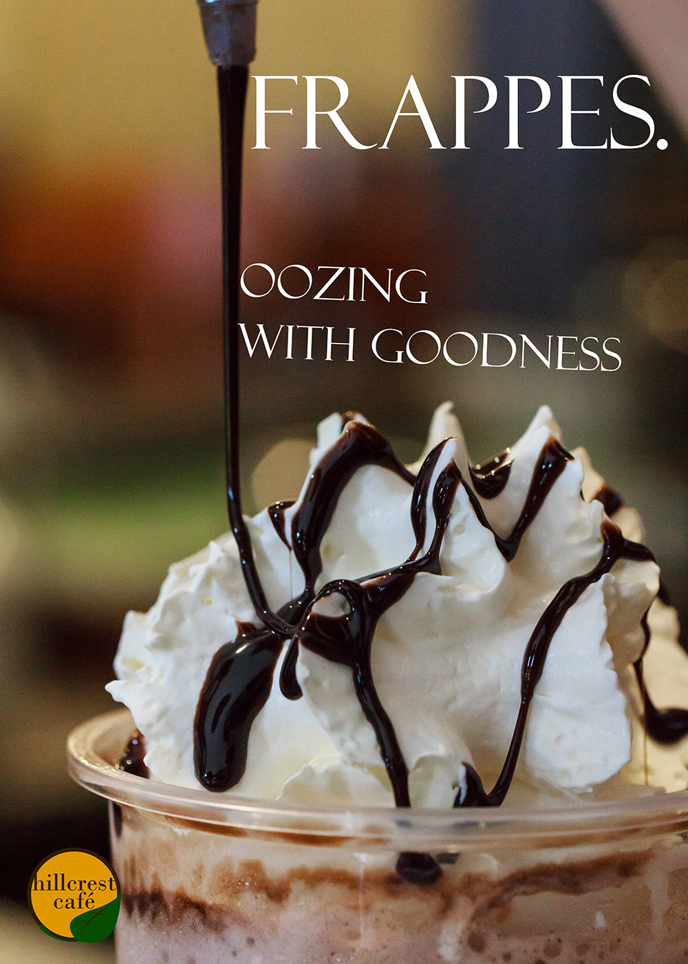Poster: Frappes, oozing with goodness