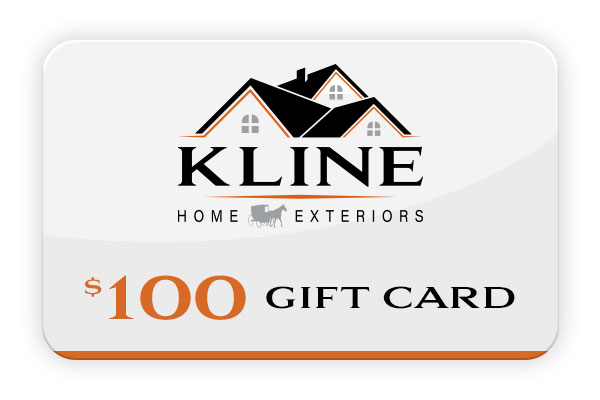 $100 Gift Card from Kline Home Exteriors