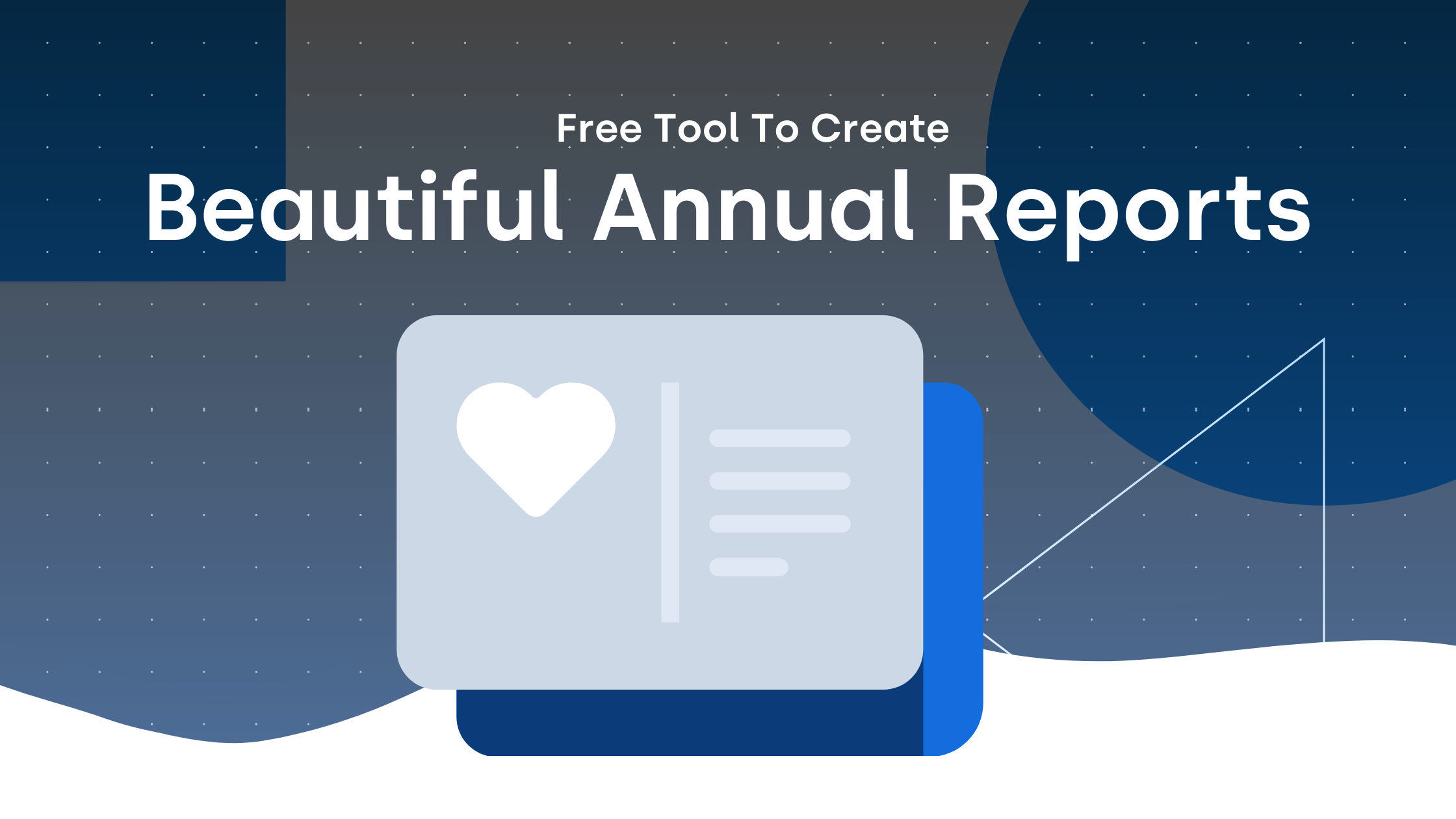 Annual Report Builder | Easy Annual Reports