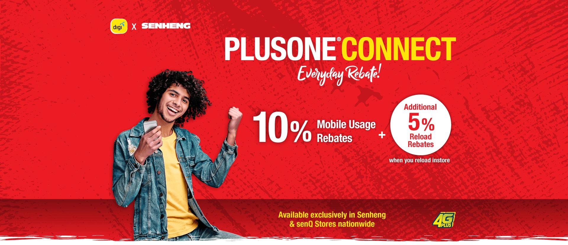 PlusOne Connect Everyday Rebate! 10% Mobile Usage Rebates + Addtional 5% Reload Rebates