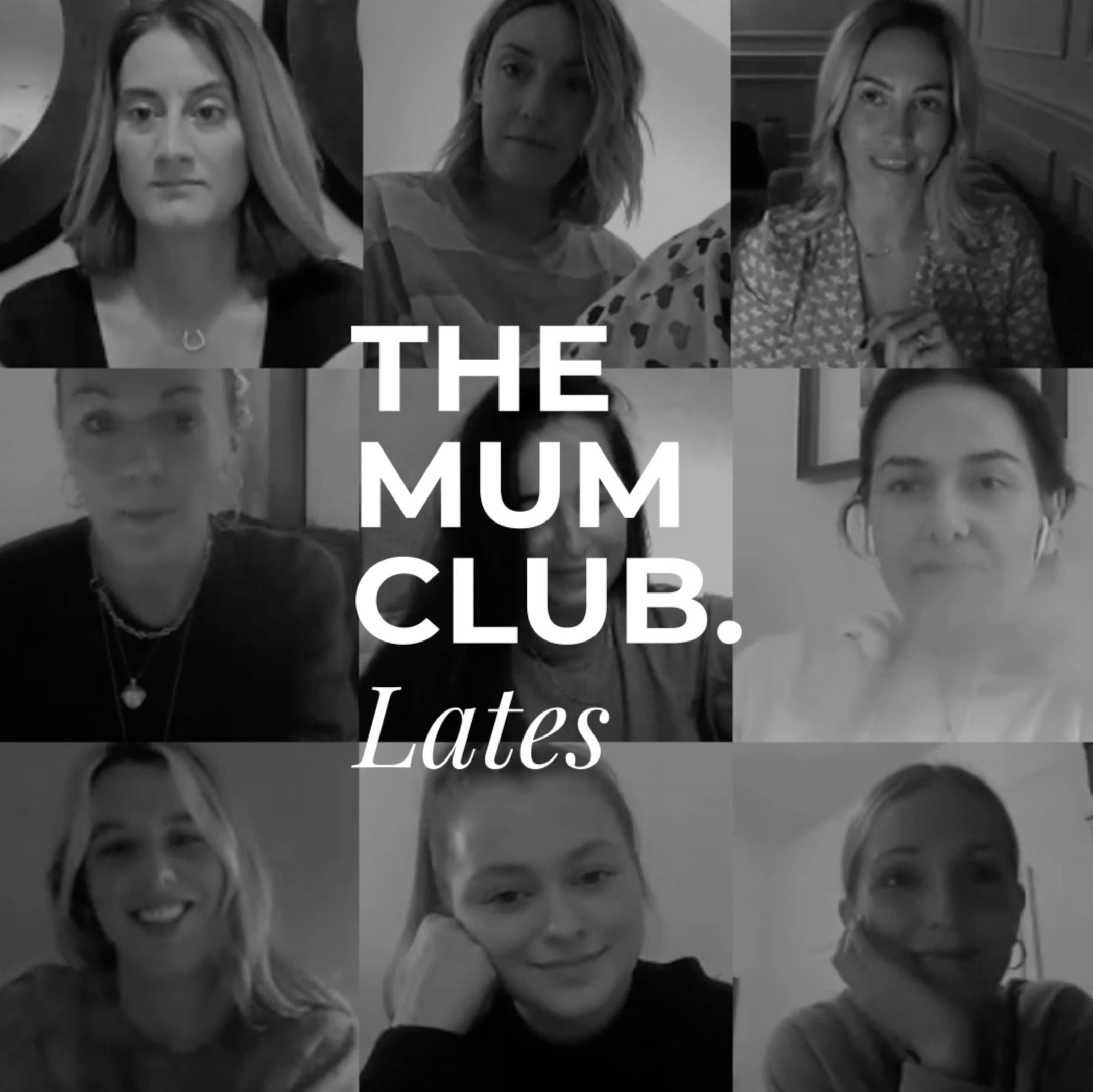 The Mum Club Lates