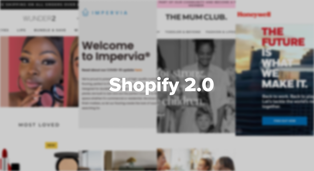 A quick guide to Shopify Online Store 2.0