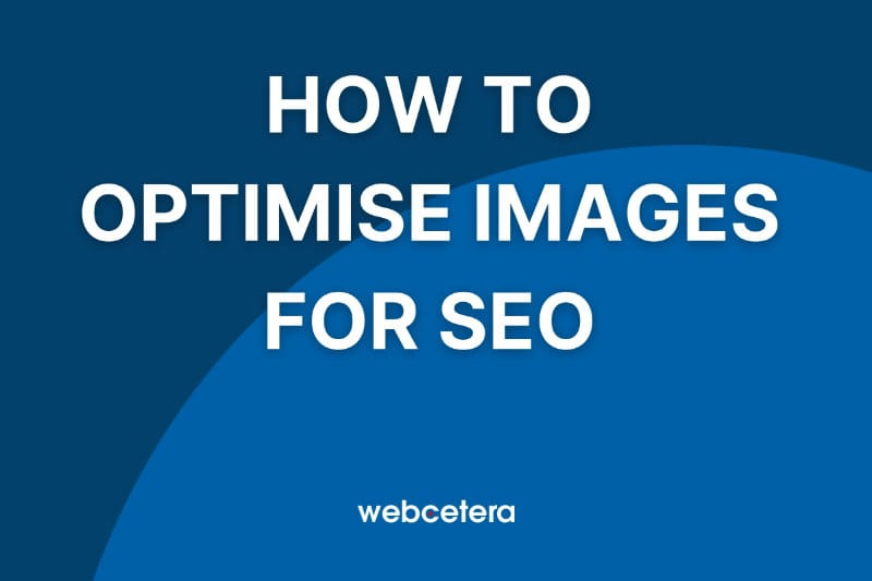 How to optimise images for SEO