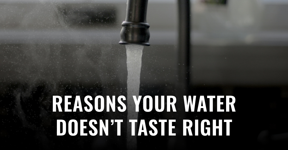 Reasons Your Water Doesn't Taste Right