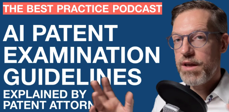 Patenting AI in the EPO Guidelines - The Best Practice Podcast