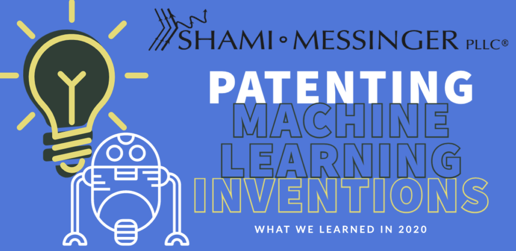 Patenting Machine Learning Inventions: What We Learned in 2020