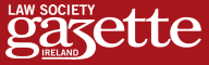 When Two Worlds Collide - Law Society Gazette Ireland