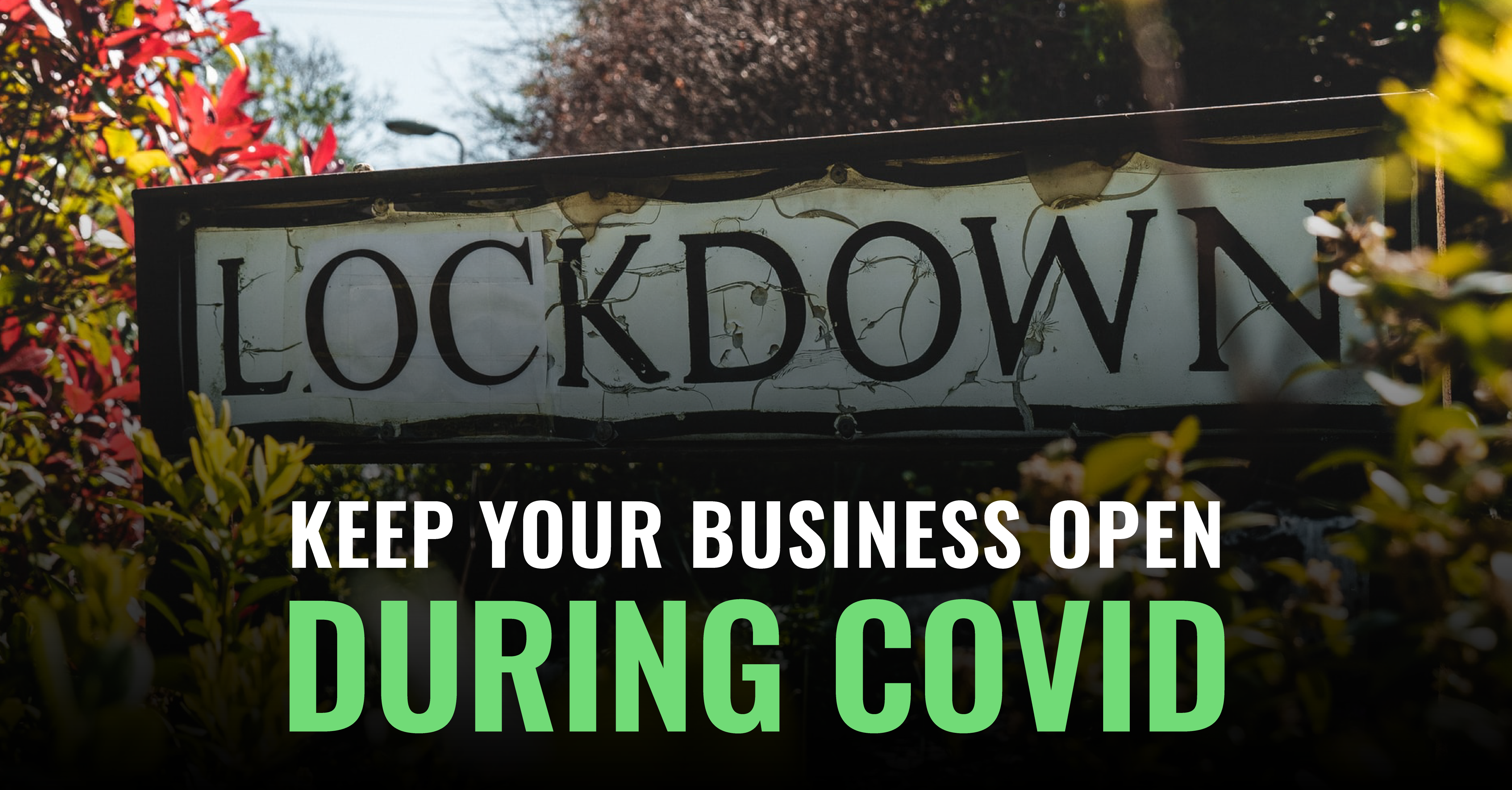 How to Keep Your Small Business Open During COVID-19 Lockdowns