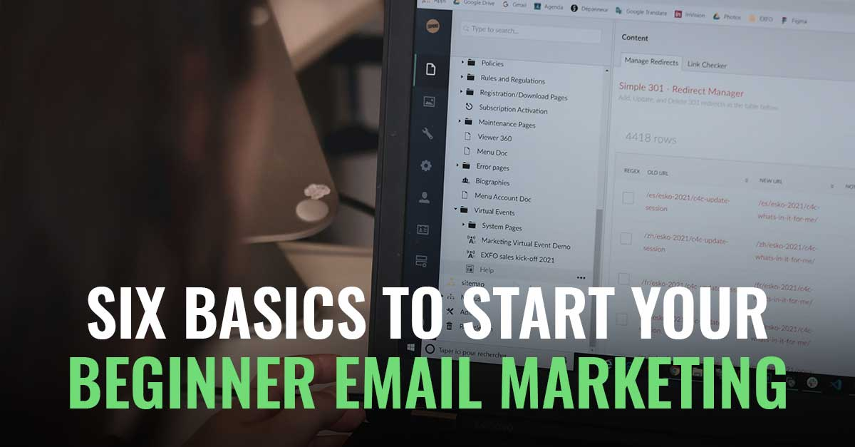 Six Basics to Start Your Beginner Email Marketing Strategy