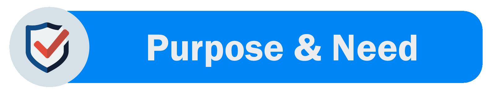 Purpose & Need Statement