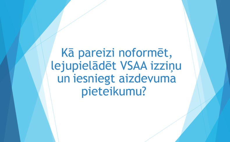 Viss, kas jāzina par VSAA izziņu