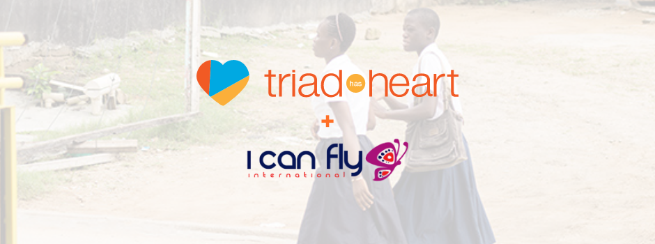 Triad Has Heart for I Can Fly International