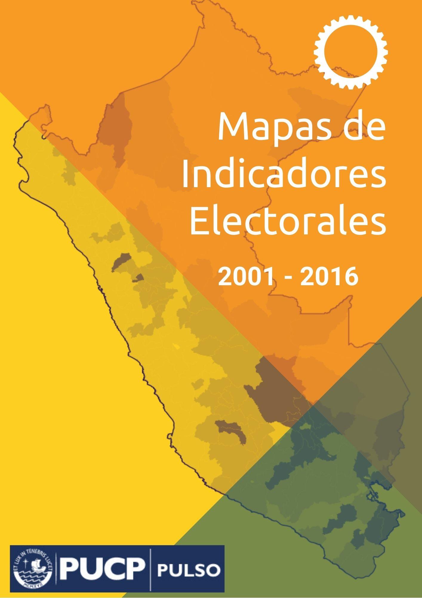 Mapas de Indicadores Electorales (2001 – 2016)