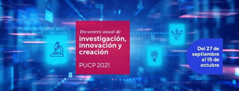 """Pulso PUCP participa en el """"Encuentro anual de investigación, innovación y creación 2021"""""""