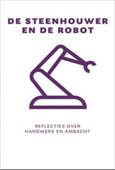 Workshop Filosofie De steenhouwer en de robot