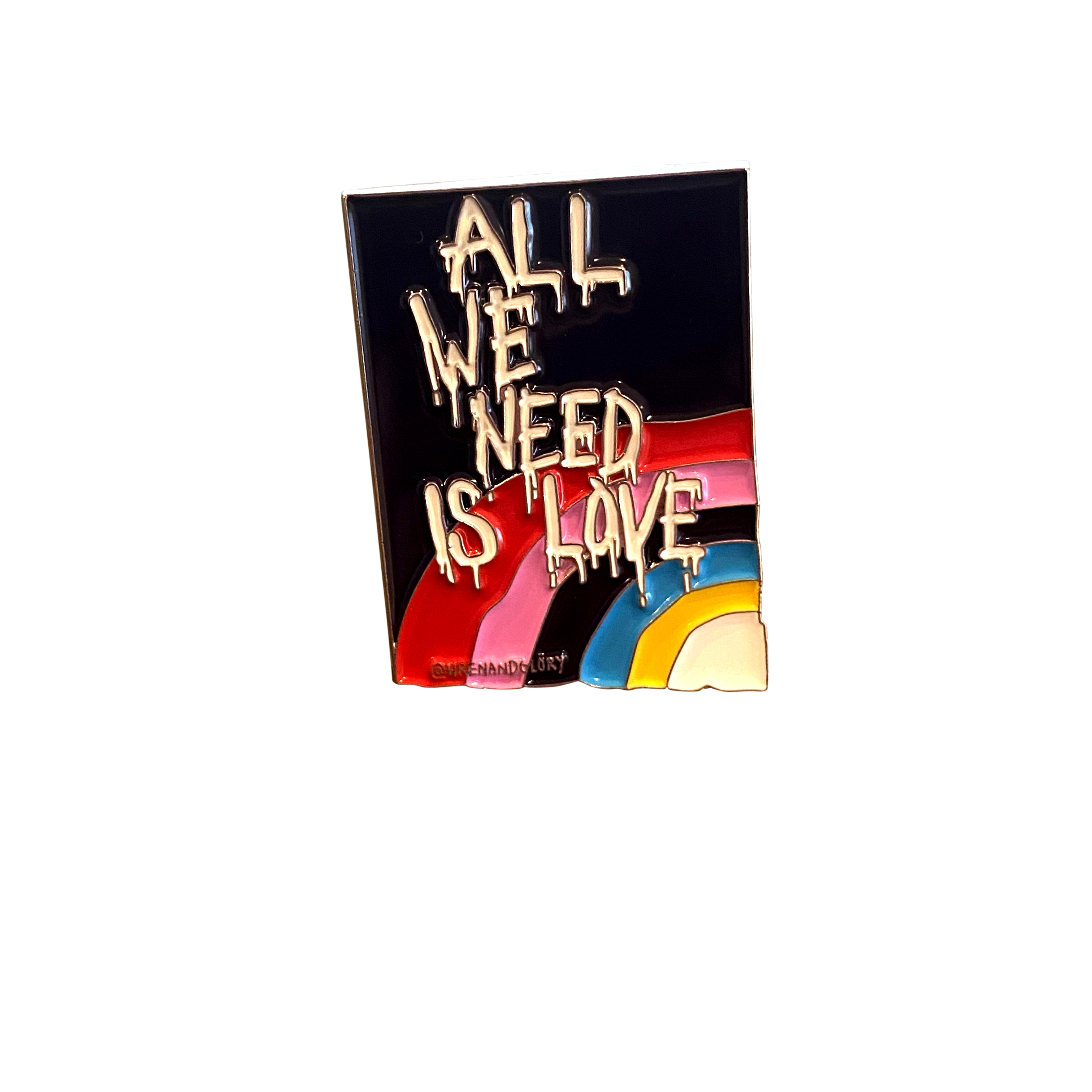 'All We Need' Enamel Pin