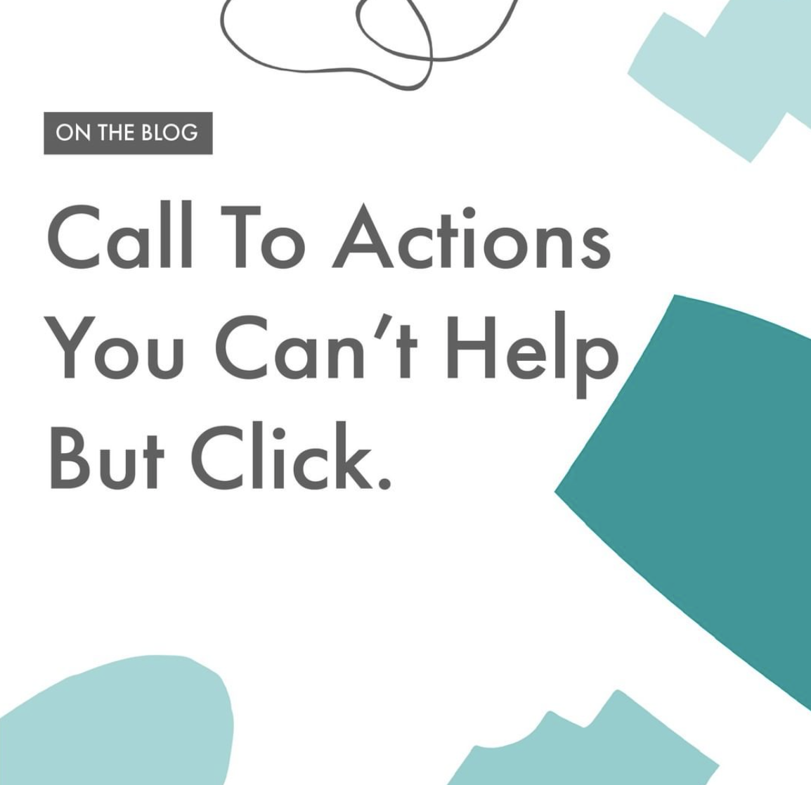 Call To Actions You Can't Help But Click
