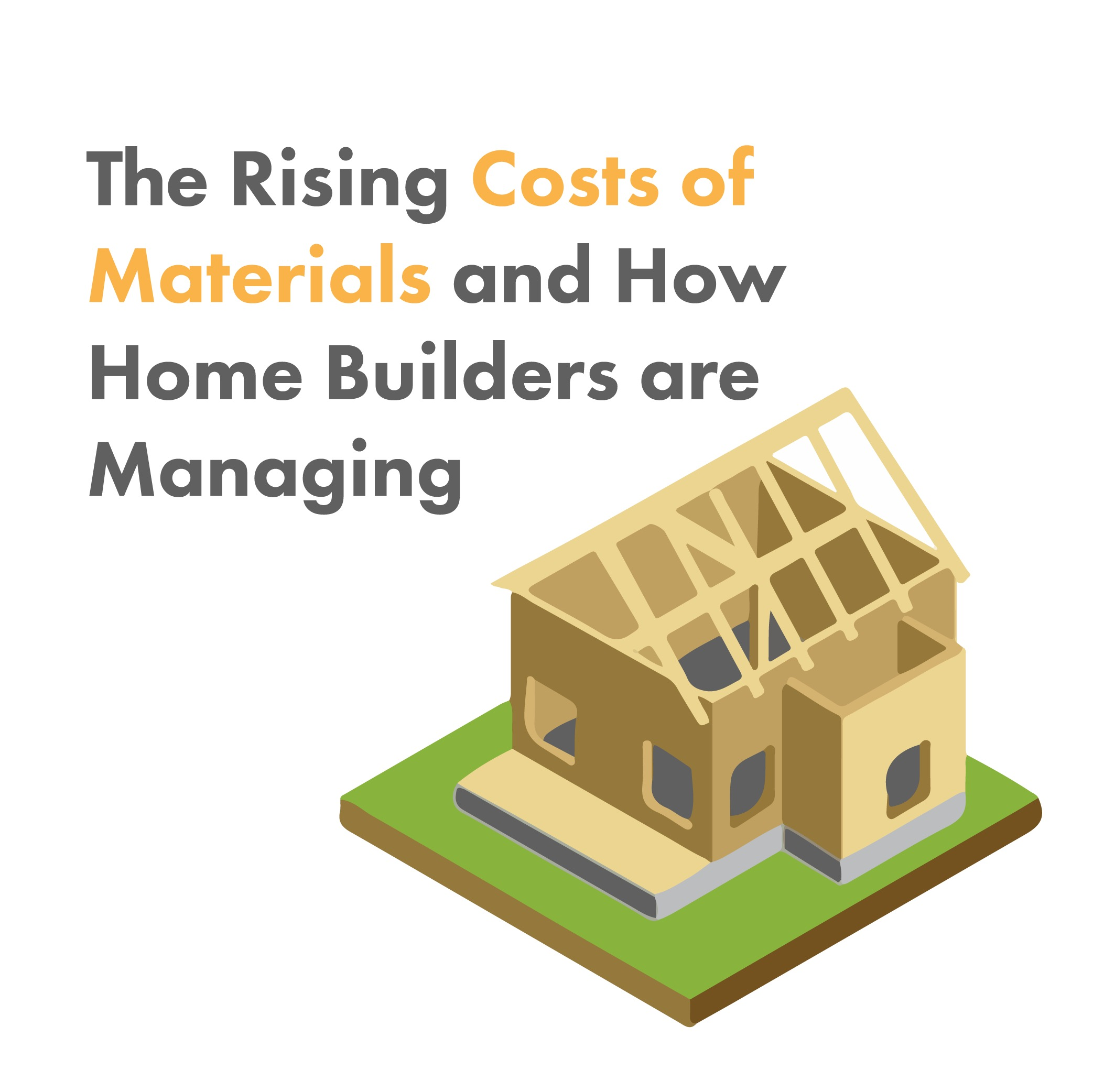 Rising Costs of Materials and How Builders are Managing
