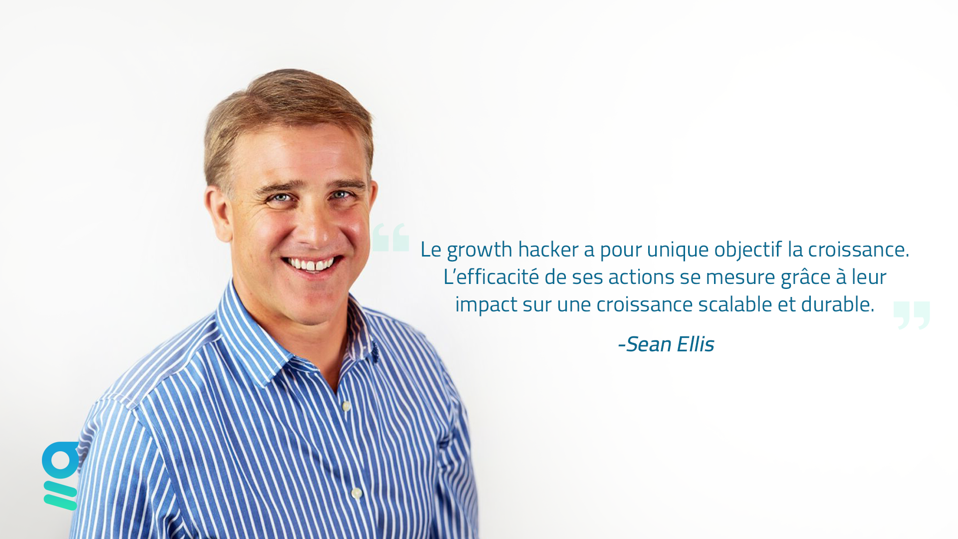 quote Sean Ellis on the Gowth Hacking