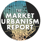 The Market Urbanism Report