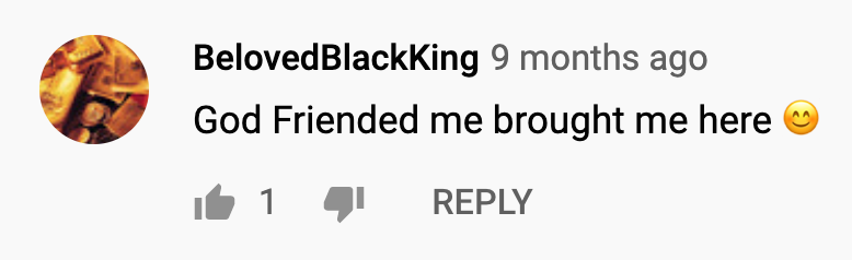 Youtube Comment for KAMAUU: God Friended me brought me here smily emoji