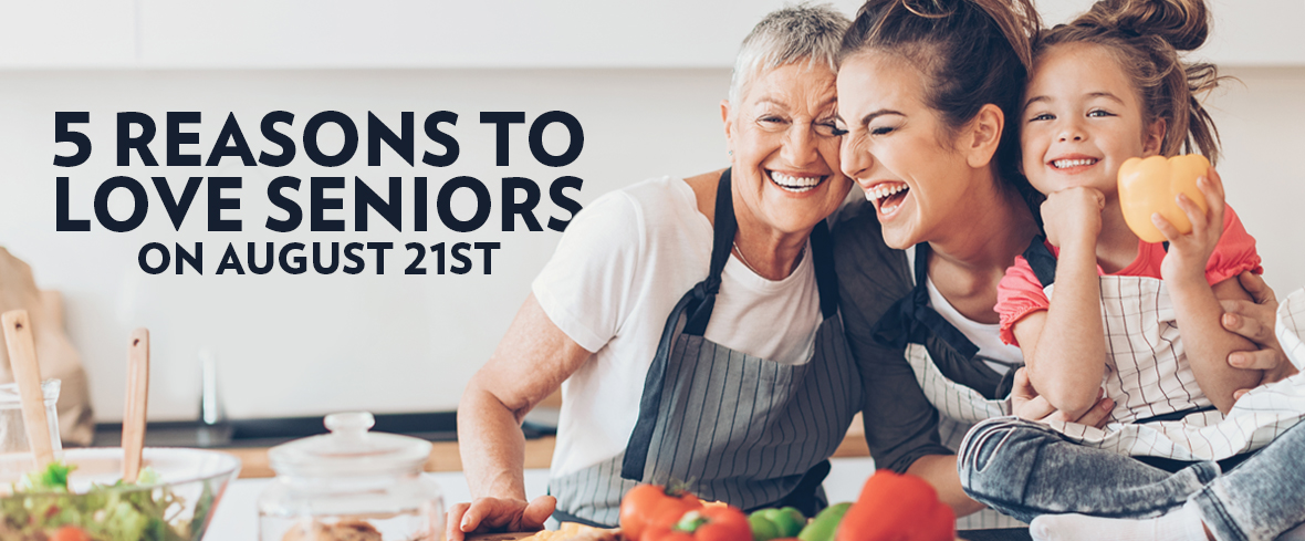 5 Reasons to Love Seniors on August 21st
