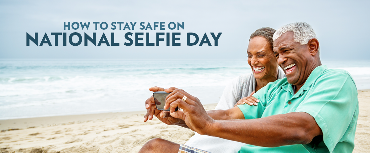 How to Stay Safe on National Selfie Day