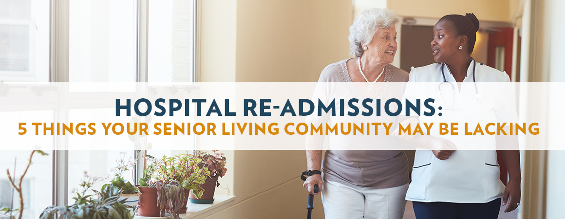 Hospital Re-admissions: 5 Things Your Senior Living