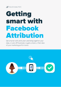 Getting smart with Facebook Attribution
