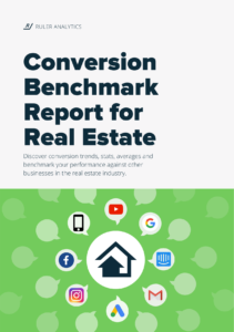 Conversion Benchmark Report for Real Estate