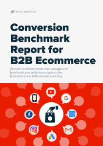 Conversion Benchmark Report for B2B Ecommerce