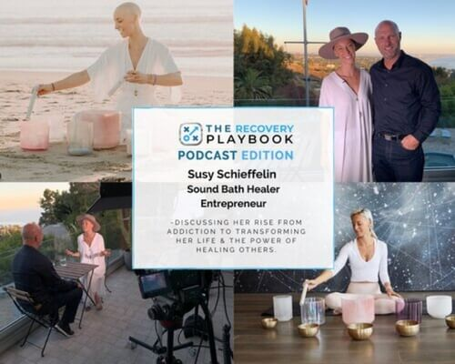 THE RECOVERY PLAYBOOK PODCAST feat: Susy Schieffelin