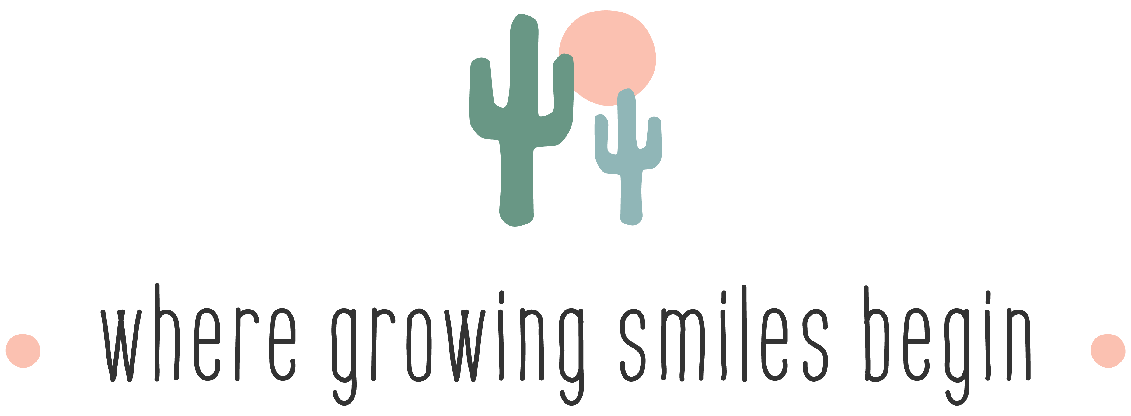 Where growing smiles begin