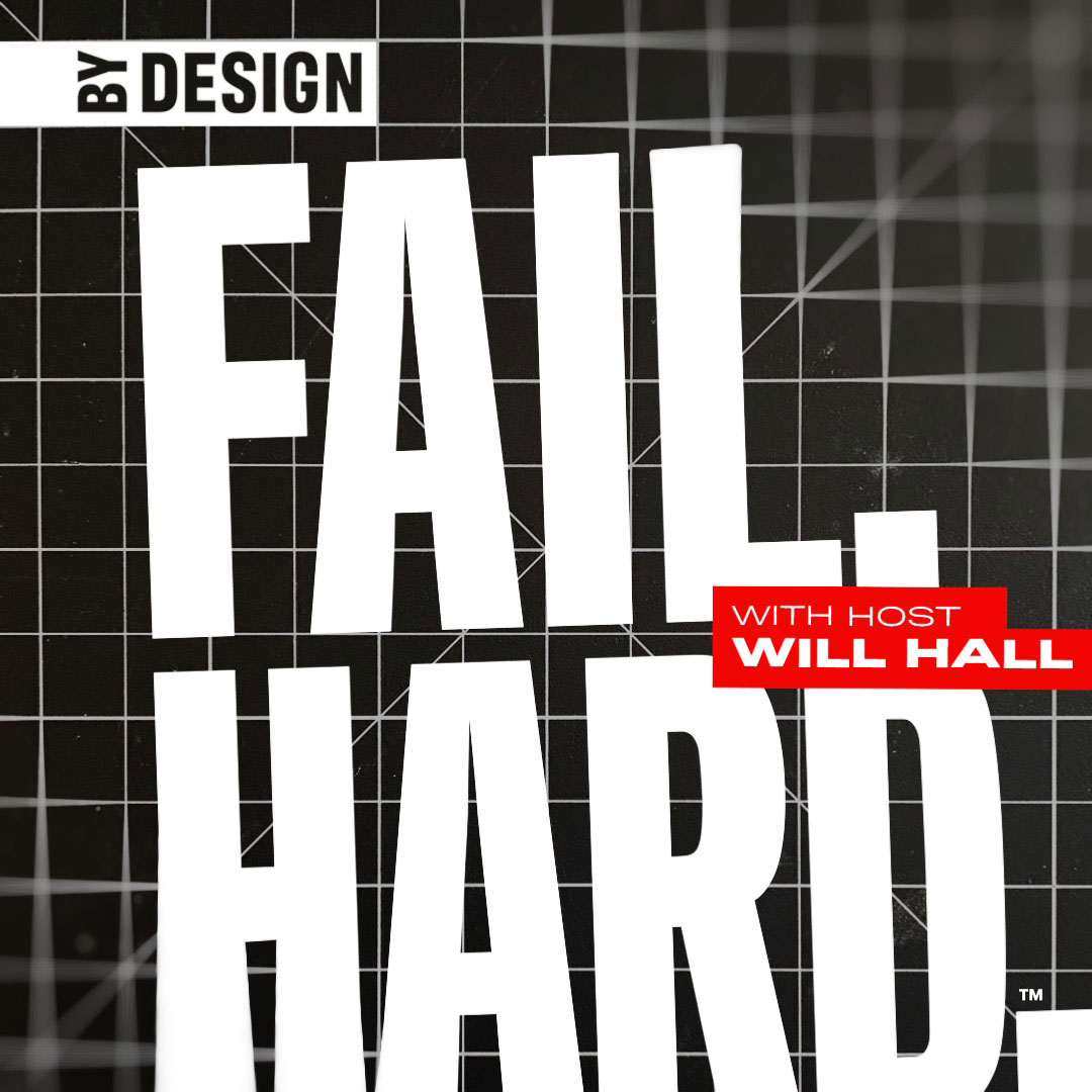 Fail. Hard. podcast with host Will Hall