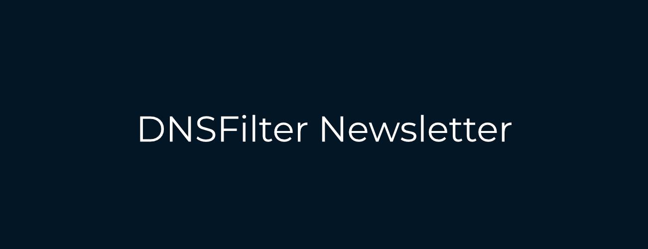 DNSFilter September 2021 Newsletter