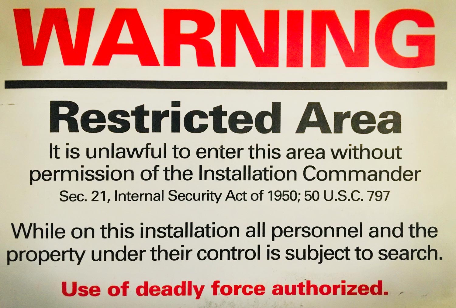 Warning sign from the Minuteman Missile National Historic Site, South Dakota