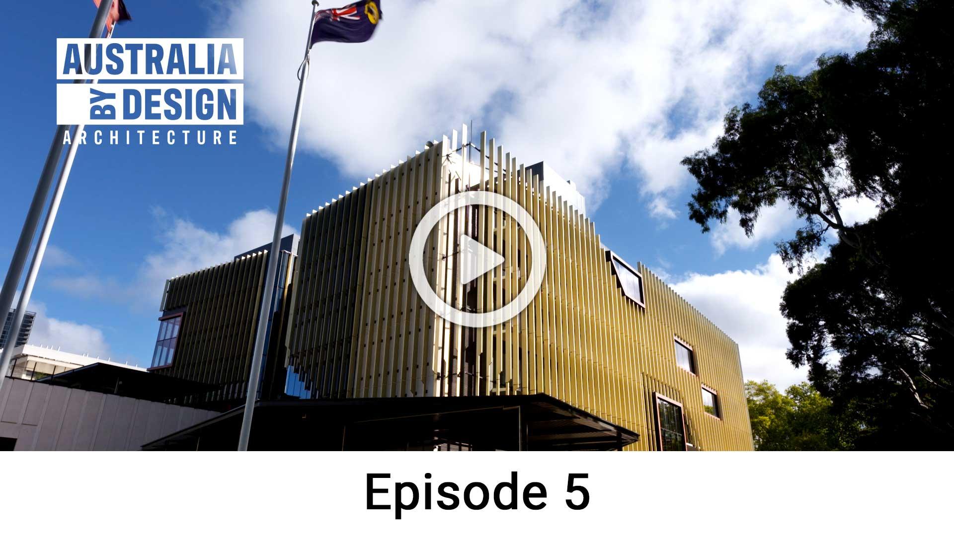 Australia Architecture S4 E5