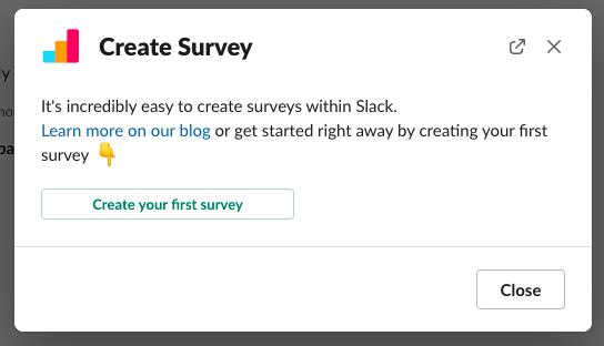 first survey in Slack