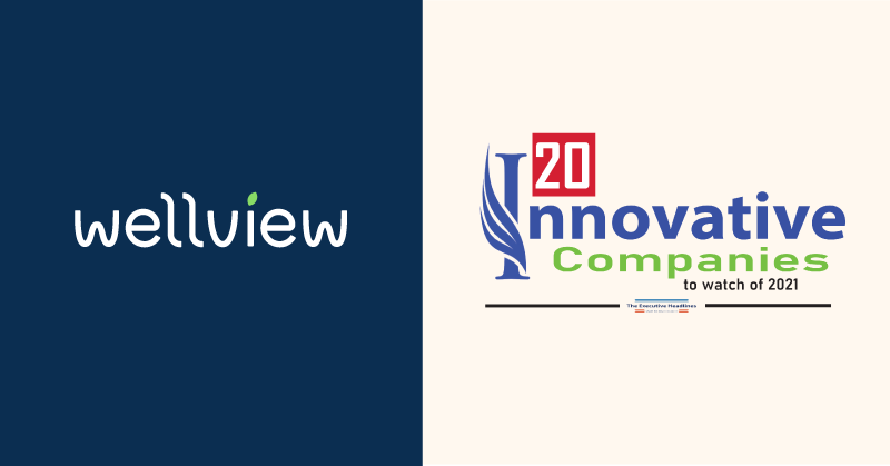 Wellview Logo and 20 Innovative Companies to Watch Logo