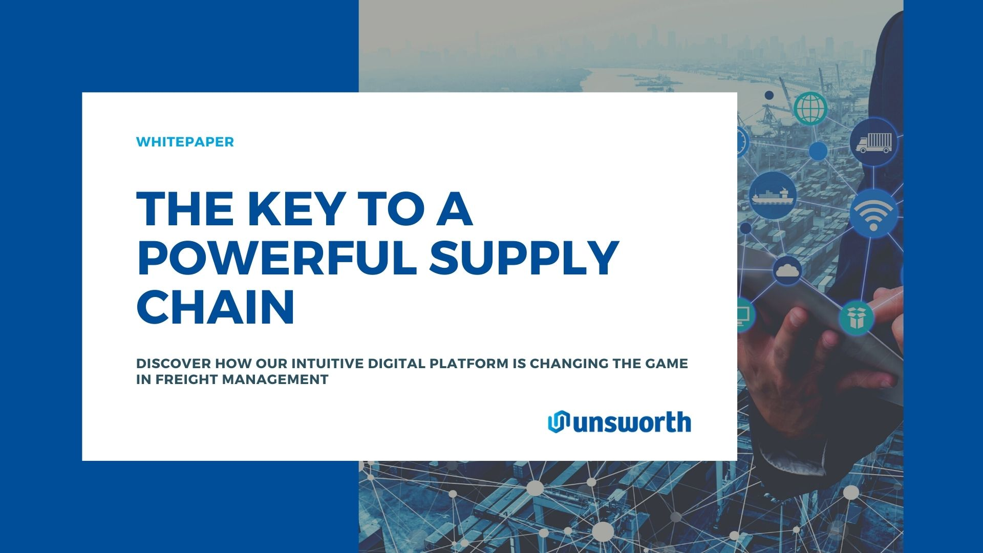 white text box over blue background reads the key to a powerful supply chain