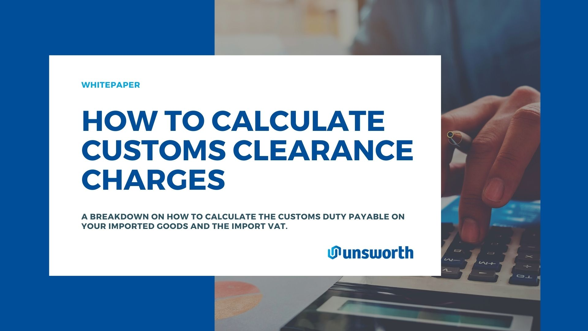 Whitepaper download how to calculate customs clearance charges