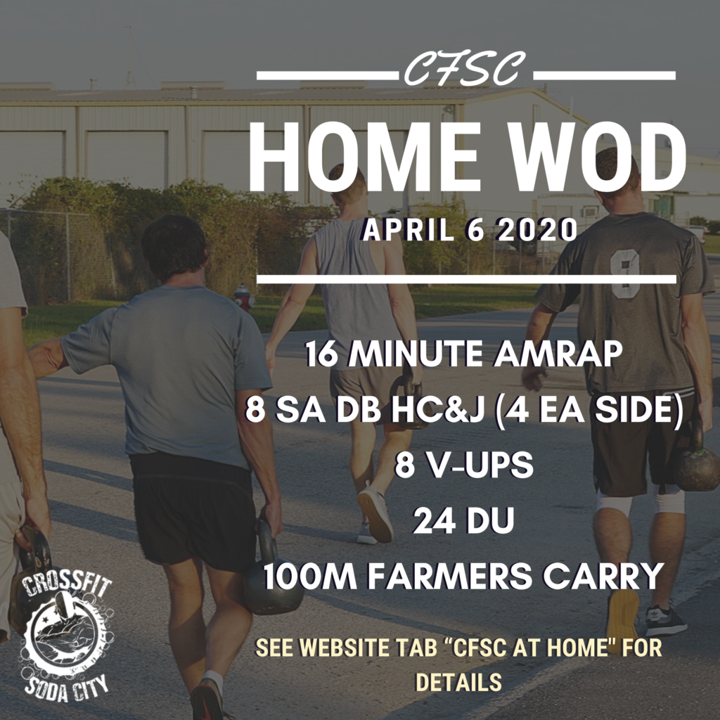 """CrossFit Soda City """"At Home"""" Workout for April 6th"""