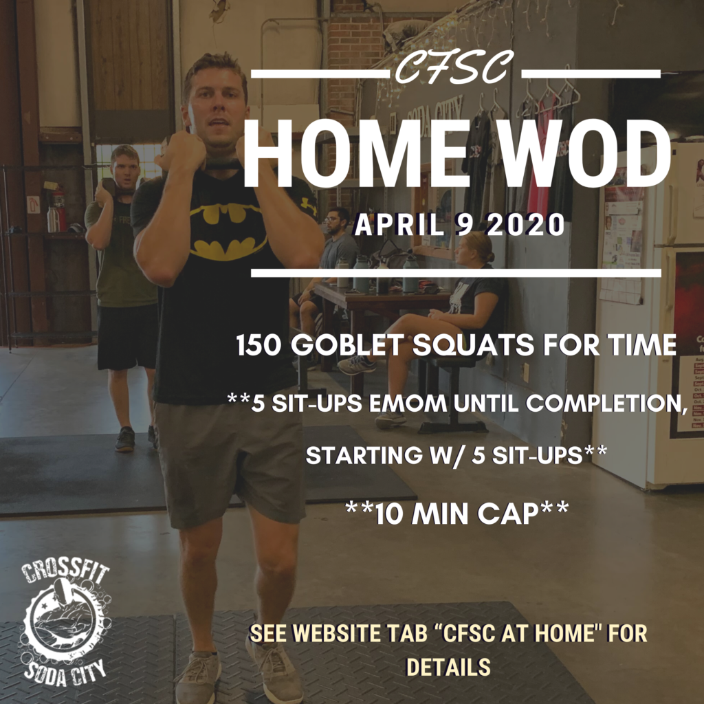 CrossFit Soda City - At Home for Thursday, April 9th