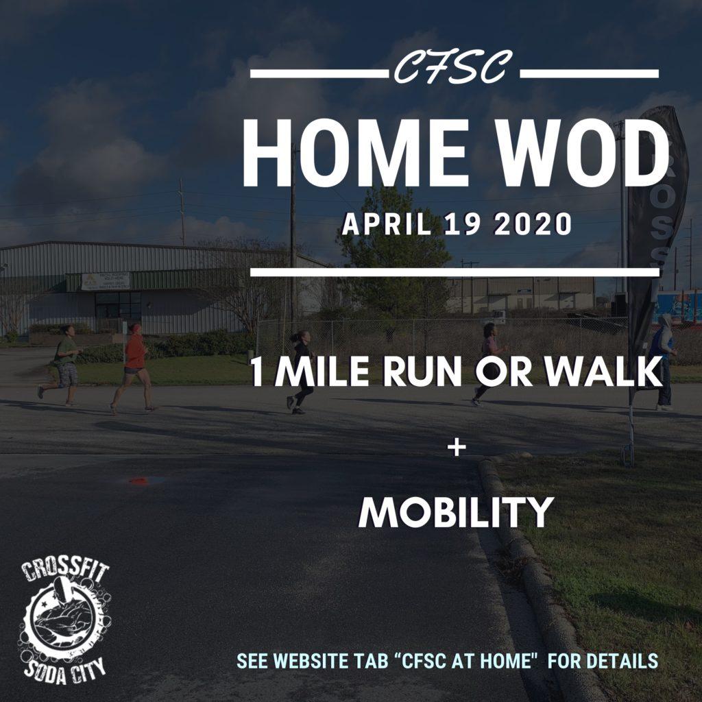 "CrossFit Soda City ""At Home"" April 19th"