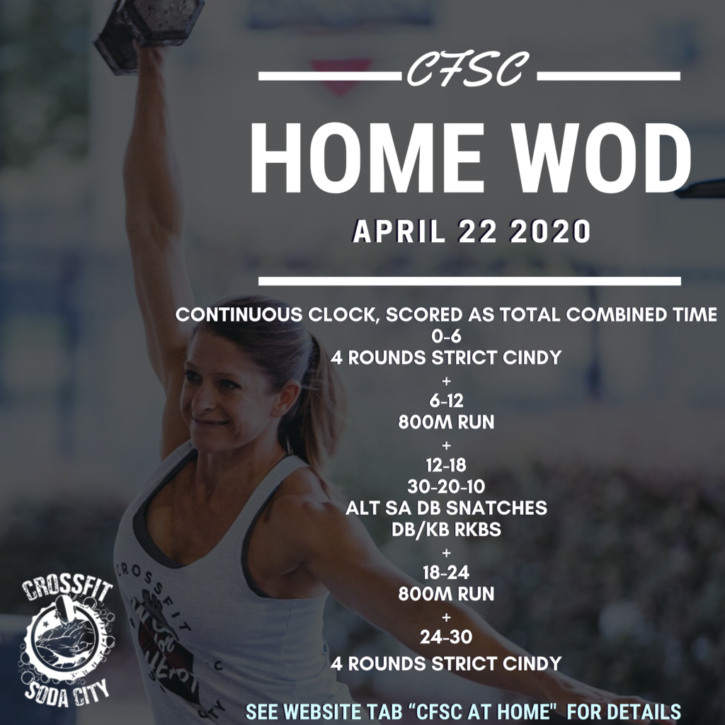CrossFit Soda City At Home for April 22nd