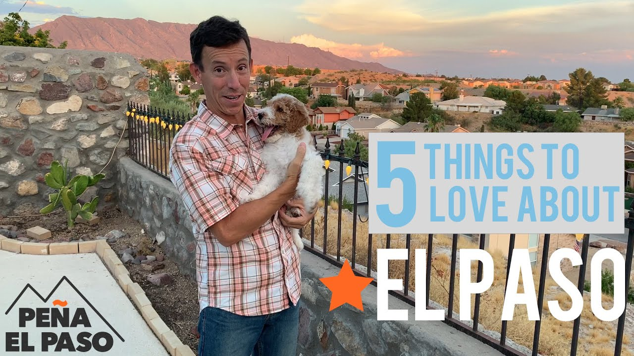 Top 5 Reasons Why We Moved to El Paso Texas [2020]