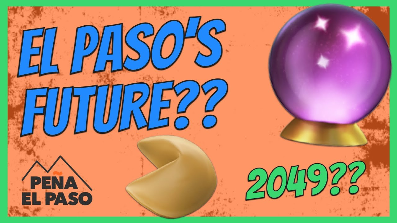 The Future of El Paso Texas